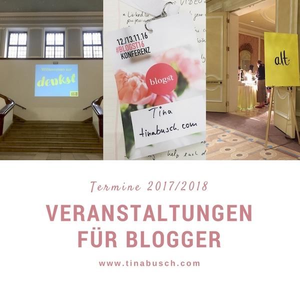 Veranstaltungen für Blogger: Blog Big, ALT, denkst und mehr