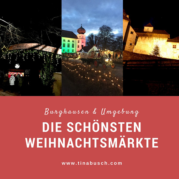 Weihnachtsmärkte in Burghausen und Umgebung