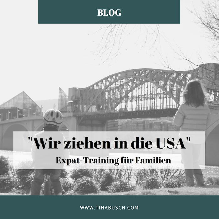 """""""Wir ziehen in die USA"""" – Expat Training für Familien"""