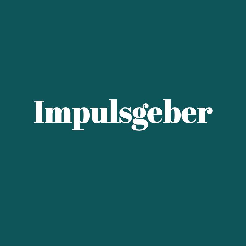 Impulsgeber – Eine neue Serie
