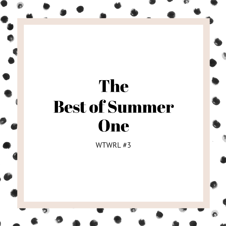 #3 – The Best-of-Summer One