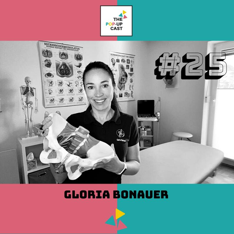 Gloria Bonauer, Physiotherapeutin & Beckenboden-Expertin (Folge 25)