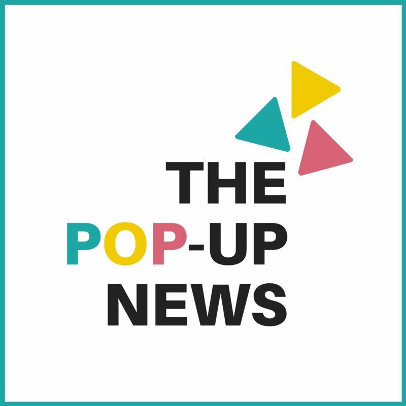 My brand-new newsletter: The Pop-Up News